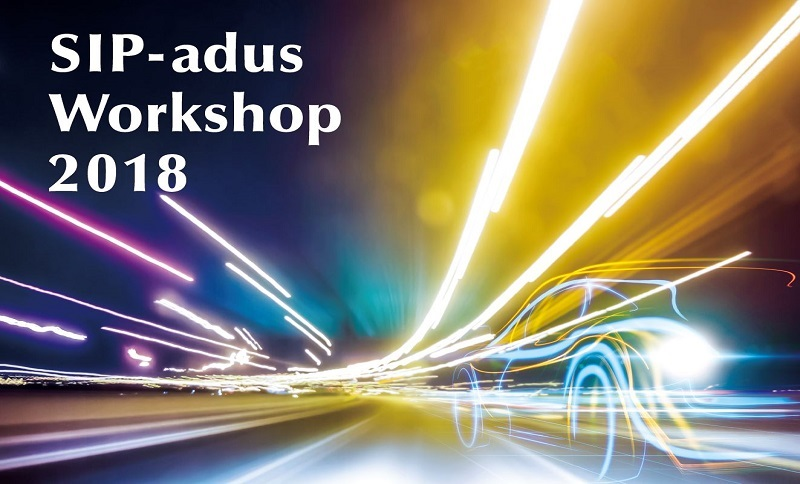 SIP-adus Workshop on Connected and Automated Driving Systems